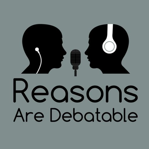 Cover art for podcast Reasons Are Debatable