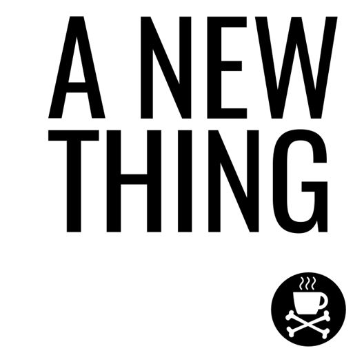 Cover art for podcast A New Thing