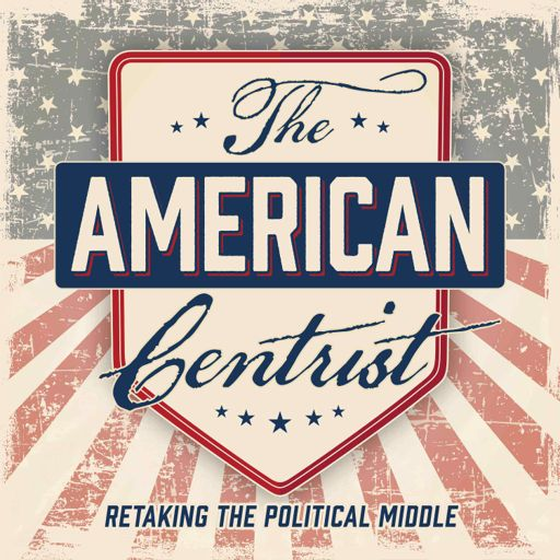 Cover art for podcast The American Centrist