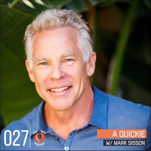 Real Chalk — A Quickie w/ Mark Sisson — 27 from Shrugged