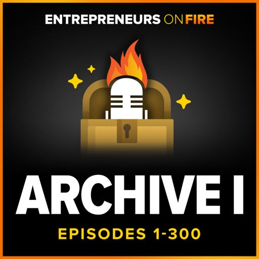 Cover art for podcast Archive 1 of Entrepreneurs On Fire