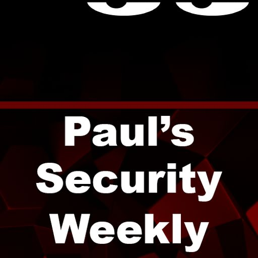 9a5508a1 Paul's Security Weekly - Special Edition - Interview with