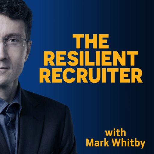 Cover art for podcast The Resilient Recruiter