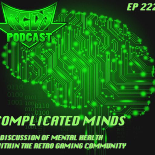 222 Complicated Minds from Retro Gaming Discussion Show on
