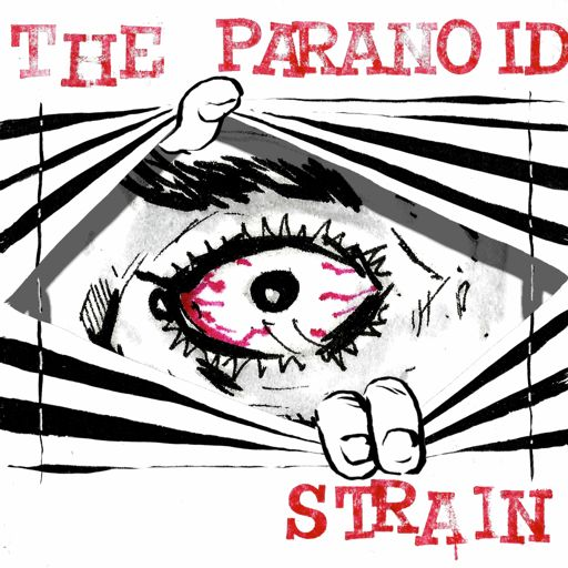 Cover art for podcast The Paranoid Strain