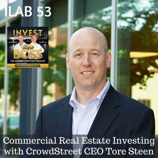 53: Commercial Real Estate Investing with CrowdStreet CEO Tore Steen