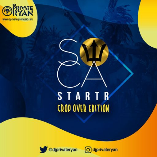 Private Ryan Presents Soca Starter Cropover Edition 2018