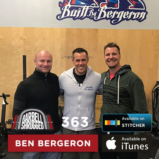f71bfd1c Ben Bergeron: Chasing Excellence, Building The Fittest Athletes in ...