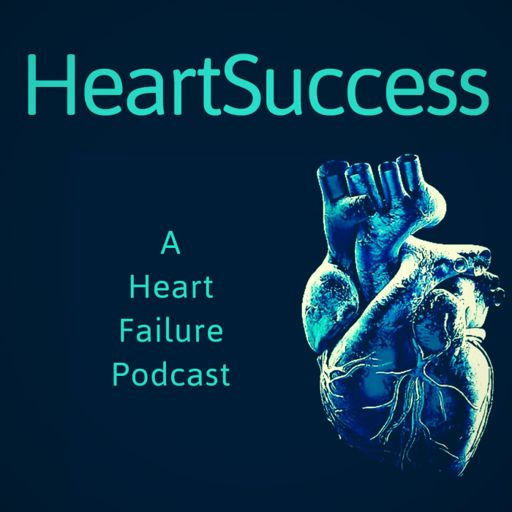 Cover art for podcast HeartSuccess- A Heart Failure Podcast