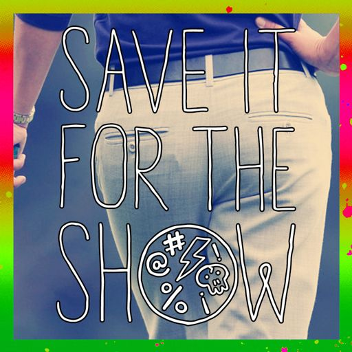 3a2e3db932df7 Ep258 - Danny Fanny from Save It For the Show on RadioPublic