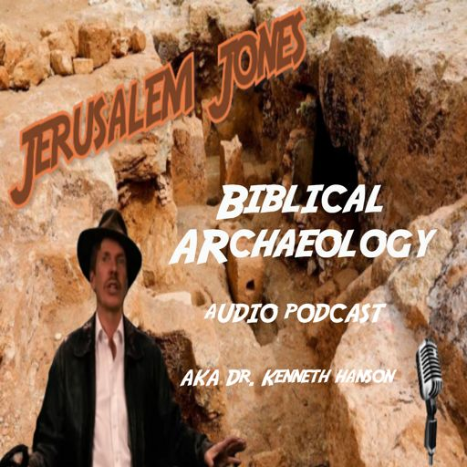 Cover art for podcast Biblical Archaeology Audio Podcast with Dr. Kenneth Hanson