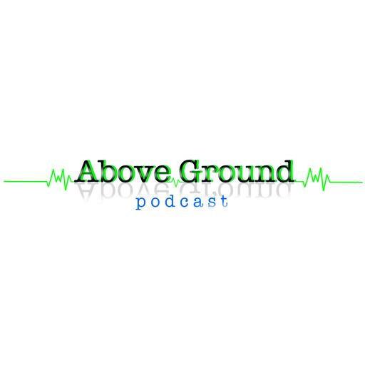 Cover art for podcast abovegroundpodcast