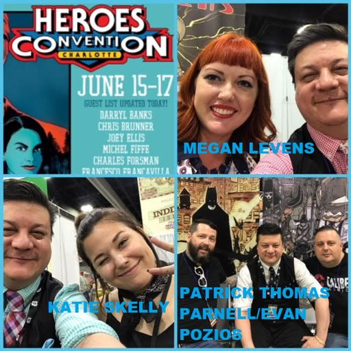 99ebfdc9bc76f Episode 859 - Heroes Con Interview Special w  Megan Levens Katie  Skelly Evan Pozios   Patrick Thomas Parnell! from Comic News Insider on  RadioPublic