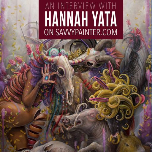 Controversial Art and Sending a Message, with Hannah Yata