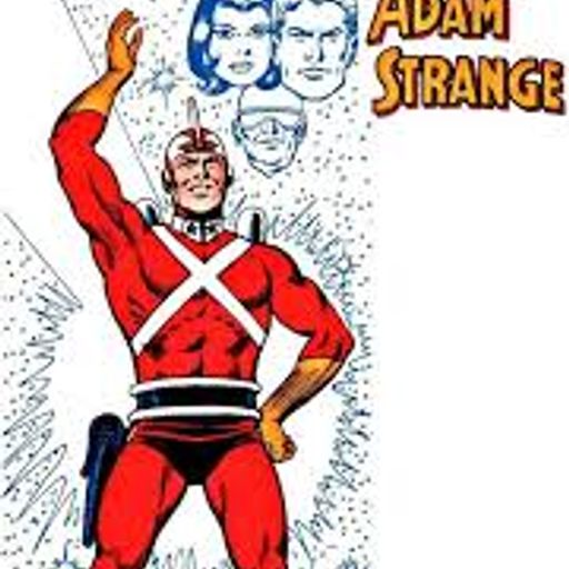 c9fb0449e56e0 Heroes and Villains 91  Adam Strange with Ryan Higgins from Heroes and  Villains podcast on RadioPublic