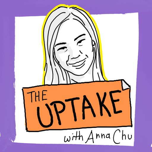 Cover art for podcast The Uptake with Anna Chu