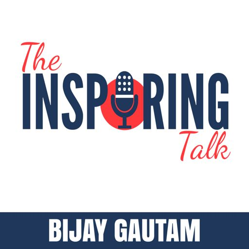 Cover art for podcast The Inspiring Talk