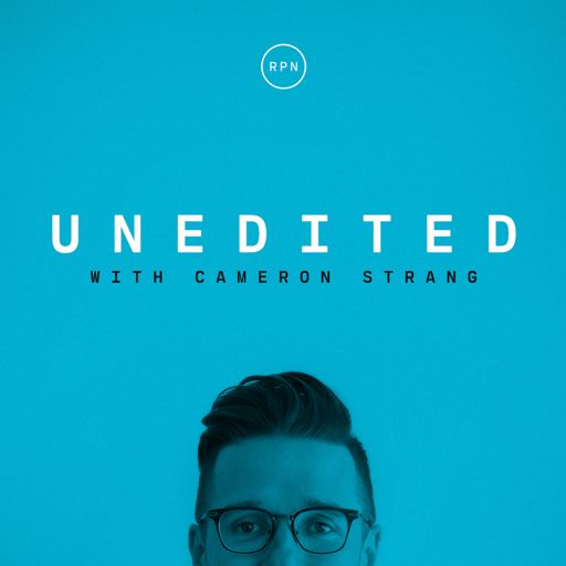 Cover art for podcast Unedited with Cameron Strang