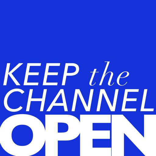 Cover art for podcast Keep the Channel Open