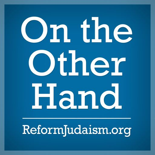 Cover art for podcast On the Other Hand: Ten Minutes of Torah