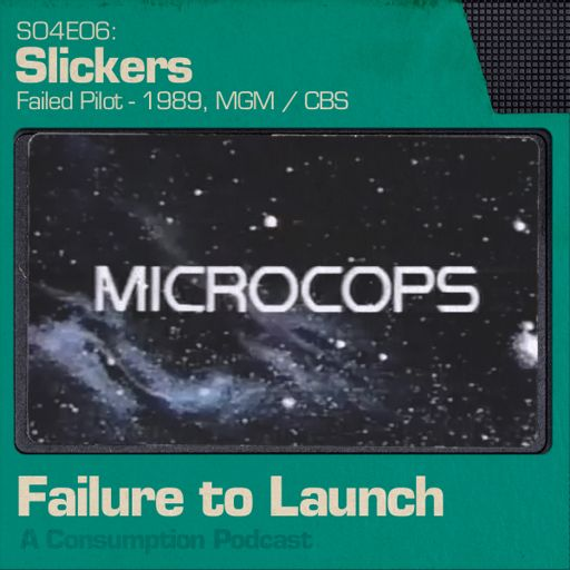 406 - Microcops from Failure To Launch on RadioPublic