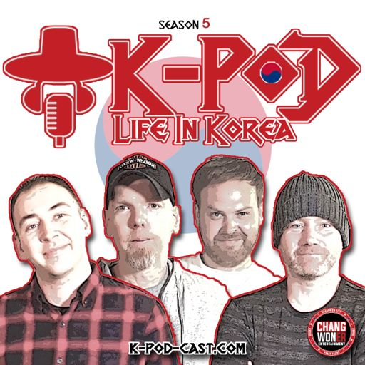 Cover art for podcast K-PoD: Life In Korea