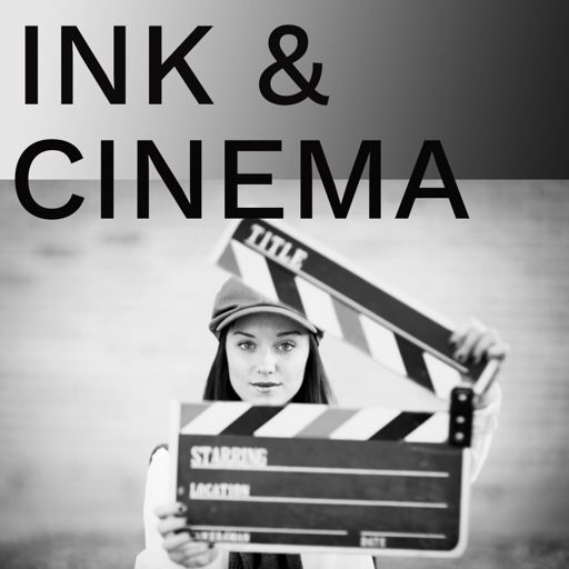 Cover art for podcast Ink and Cinema