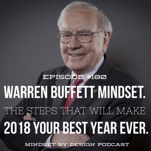 180 Warren Buffett Mindset The Steps That Will Make 2018 Your Best