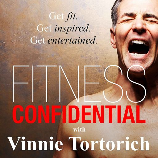 Cover art for podcast Fitness Confidential with Vinnie Tortorich