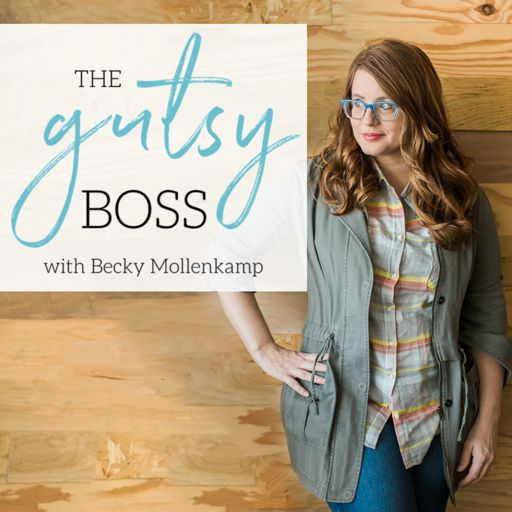 Cover art for podcast The Gutsy Boss with Becky Mollenkamp