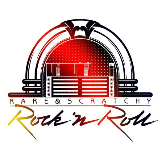 Cover art for podcast Rare & Scratchy Rock 'N Roll Podcast