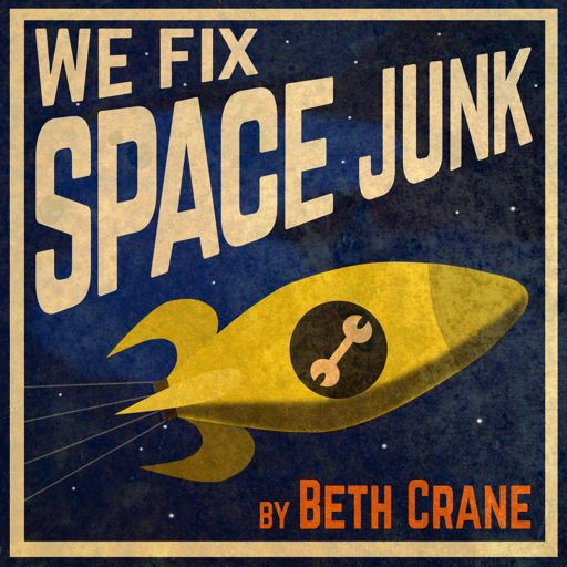 Cover art for podcast We Fix Space Junk