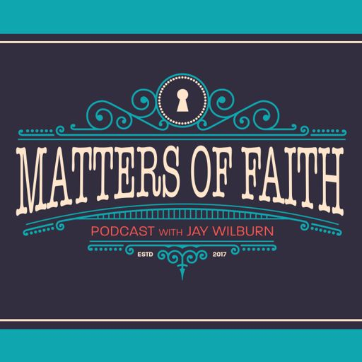 Cover art for podcast Matters of Faith Podcast