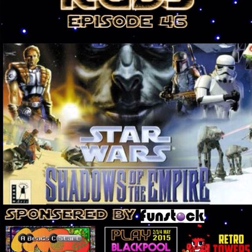 46: Shadows of the empire from Retro Gaming Discussion Show