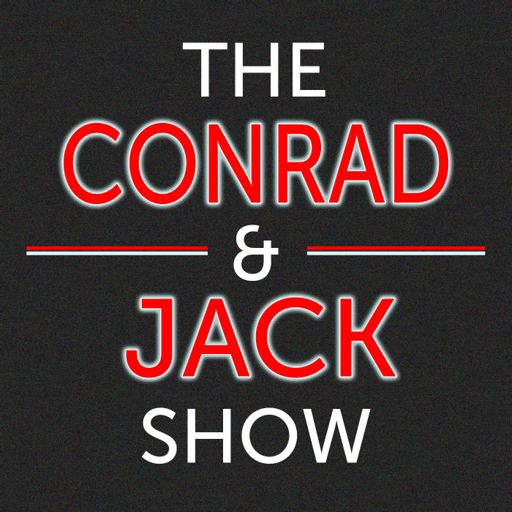 The Conrad and Jack Show on RadioPublic