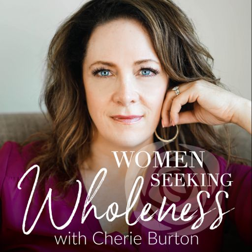 Cover art for podcast Women Seeking Wholeness