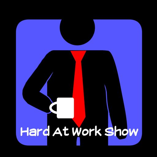 Cover art for podcast Hard At Work Show