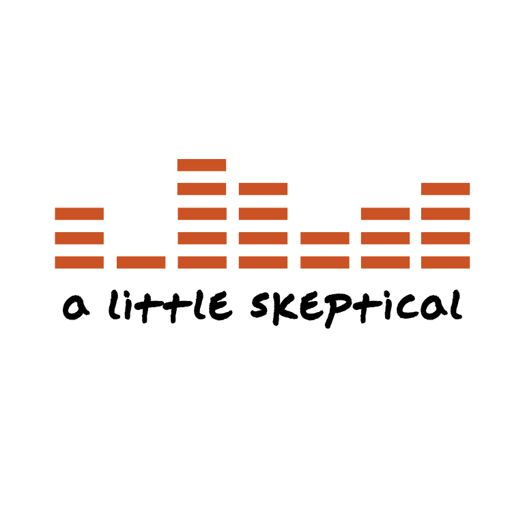 Cover art for podcast A Little Skeptical