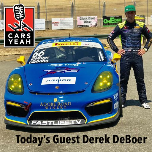 fdef6d3e377da5 1082: Derek DeBoer is a race car driver who drives a Porsche, Cayman GT4  Clubsport MR/Evo! from Cars Yeah with Mark Greene on RadioPublic