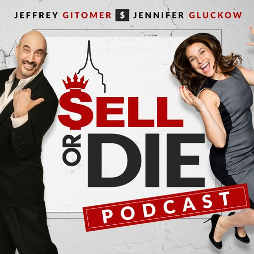Cover art for podcast Sell or Die with Jeffrey Gitomer and Jennifer Gluckow