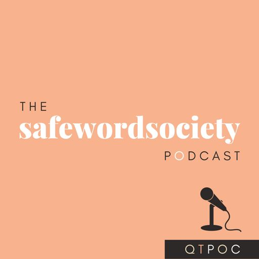 Cover art for podcast The SafeWordSociety Podcast