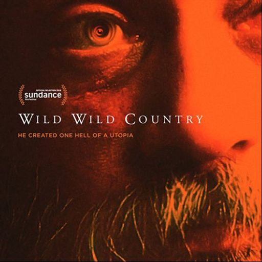 Episode 423: Wild Wild Country from Cognitive Dissonance on