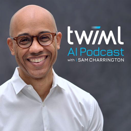 Cover art for podcast The TWIML AI Podcast (formerly This Week in Machine Learning & Artificial Intelligence)