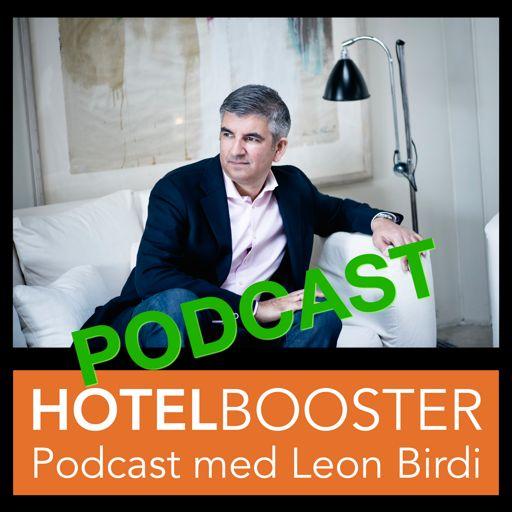 Cover art for podcast Hotelbooster Podcast med Leon Birdi