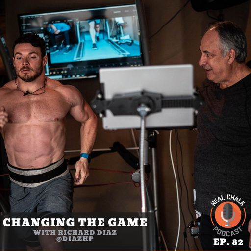 Changing The Game with Richard Diaz — Real Chalk #82 from