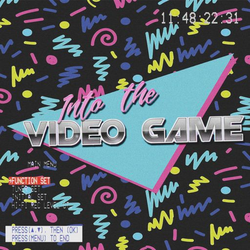 Cover art for podcast Into The Video Game