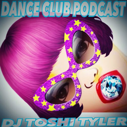 DJ Toshi Tyler - DCP #087 Best Pop House Music 2013 Clubbers