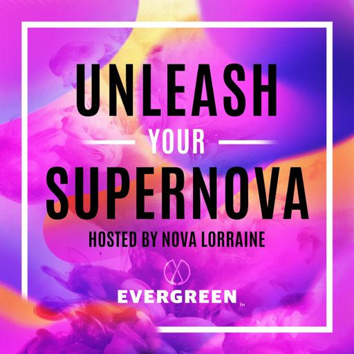 Cover art for podcast Unleash Your SuperNova
