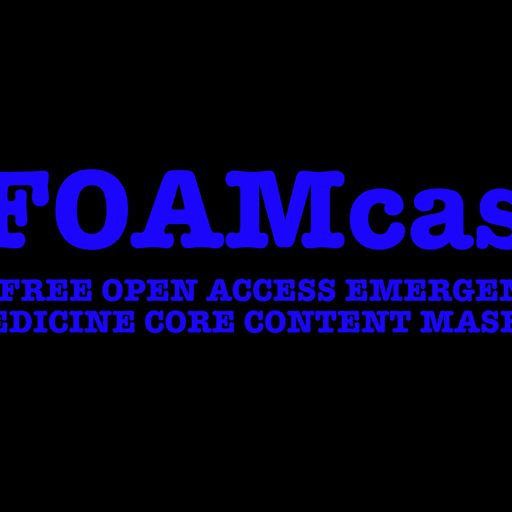 Episode 67 - Serious Pediatric Fever from FOAMcast