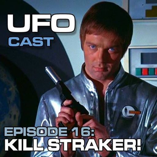 TDP 774: Ufocast 16 Kill Straker! TDP 774 from Doctor Who: Tin Dog